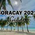 Going to Boracay 2021 Guide Feature Image